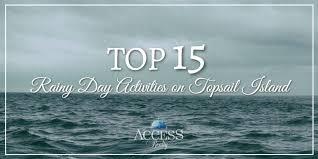 15 rainy day activities on topsail island