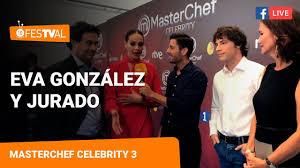 EVA GONZÁLEZ y JURADO | MasterChef Celebrity 3 | FesTVal 2018