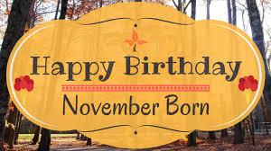November Born Birthday Card Gorgeous Happy Birthday Video