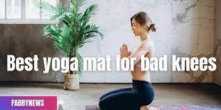 best yoga mat for bad knees top 10