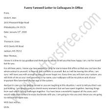 Maybe even a gift and a cake, but a card is definitely the bare minimum. Funny Farewell Letter To Colleagues In Office