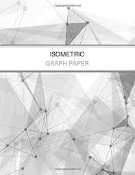 Isometric Graph Paper Equilateral Triangle Grid Notebook 3d