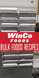 206 best Secret Bulk Ingredient - WinCo Bulk Foods Recipes images ...