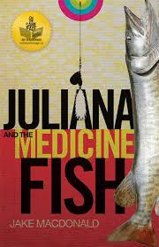 Amazon.com: Juliana and the Medicine Fish (9780969780441 ...