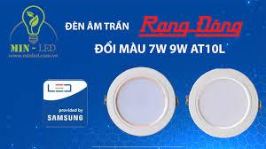 18 Mẫu Đèn LED Âm Trần 3 Màu Rạng Đông Kèm Báo Giá