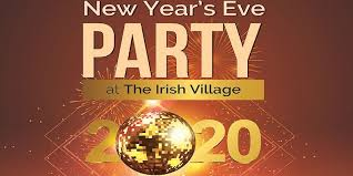 New Years Eve Party At The Irish Village Buy Tickets To