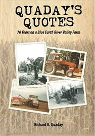 Farm Quotes Classy Quaday's Quotes 48 Years On A Blue Earth River Valley Farm Richard