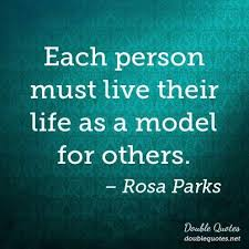 Each Person Must Live Their Life As A Model For Others Life Mesmerizing Model Quotes