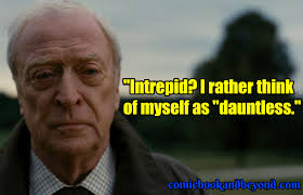 100 Alfred Pennyworth Quotes That Will Show You What Class Means
