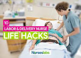 10 Clever Labor And Delivery Nurse Life Hacks Nurseslabs