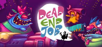 dead end job dead end job on steam
