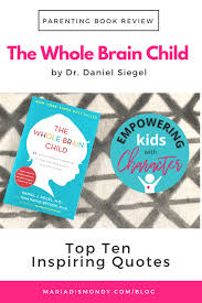 Image result for PARENTING BOOK REVIEW-THE WHOLE-BRAIN CHILD