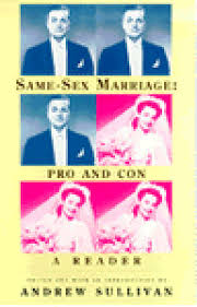 same sex marriage pro and con a reader by andrew sullivan 1211095