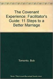 The Covenant Experience: Facilitator's Guide: Tomonto, Bob, Tomonto, Irene,  Gallagher, Myrna: 9780893903282: Amazon.com: Books