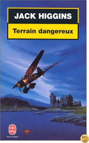 By Jack Higgins: Terrain Dangereux - Télécharger EPUB PDF