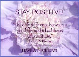 Purple Flower Quotes Purple Flower Stay Positive Quotes Good Morning Good Day Image