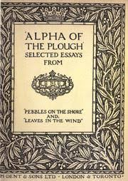 a g gardiner open library selected essays from pebbles on the shore and leaves in the wind by a g gardiner