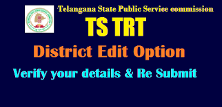 edit option for ts trt applications telangana verify your  telangana state public service commission hyderabad sa sgt lp sa physical education and pet in school education department notification no 52 2017 to
