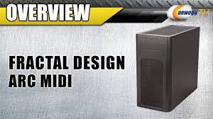 Fractal Design Arc Midi Black High Performance Pc Computer Case Newegg Tv Fractal Design Arc Midi High Performance Pc Computer Case Overview