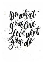 Do What You Love Quotes Best Do What You Love On Following Your Dreams Miss Getaway