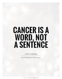 Quotes About Cancer Adorable Cancer Is A Word Not A Sentence Picture Quotes