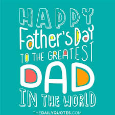 Quotes For Dads On Father's Day 24 Happy Fathers Day Images Quotes Free Download For Whatsapp 16