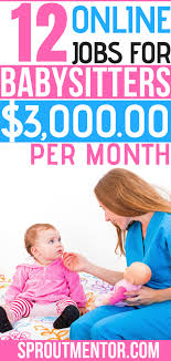 Find Babysitting Jobs In Your Area Do You Love Babies And You Would Like To Make Money On The