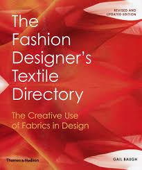 Directory Designer The Fashion Designers Textile Directory The Creative Use Of Fabrics In Design Lance Publishing Studio