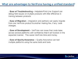 what are advantages to verifone having a unified standard
