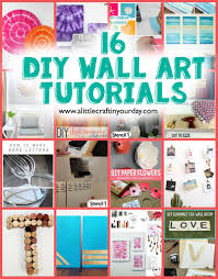 16 diy wall art tutorials on paper wall art tutorial with 16 diy wall art tutorials a little craft in your day