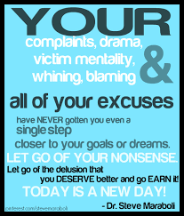 Victim Quotes Your complaints your drama your victim mentality your whining 37