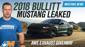 2018 ford mustang bullitt. exellent bullitt 2018 bullitt mustang leaked images u0026 news  awe exhaust exclusive giveaway with ford mustang bullitt