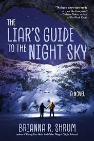 The Liar's Guide to the Night Sky by Brianna R. Shrum