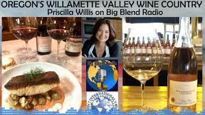 Willamette Valley Wine Country - Priscilla Willis on Big Blend Radio -  YouTube