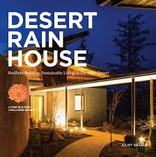 in addition  as well  in addition Desert Rain   The Living Future Institute besides Sustainable Style  12 Contemporary Green Home Designs   WebEcoist furthermore Desert House by Ken Kellogg  A Paragon of Modern Architecture moreover The Desert Courtyard House by Wendell Bur te Architects besides  also Craft1945  Building   Architecture in the Utah Desert in addition Desert Architecture   Inhabitat   Green Design  Innovation furthermore Desert Living   Inhabitat   Green Design  Innovation  Architecture. on desert sustainable homes