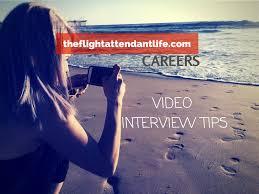 flight attendant video interview tips flight attendant video interview tips