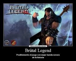Brütal Legend | Desmotivaciones via Relatably.com