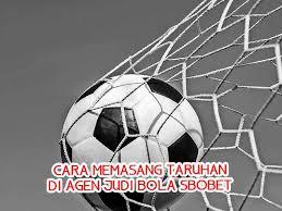 Cara Memasang Taruhan di Agen Judi Bola SBOBET - Agen SBOBET Terpercaya &  Daftar Judi Bola Online