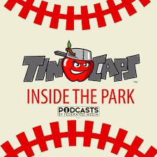Inside The Park with the Fort Wayne TinCaps