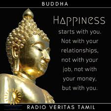 Whenever i read buddha's quotes, i feel, blissed, happy, calm and your mind and heart sokes in joy. Quotes Buddha Radioveritastamil Radio Veritas Tamil Facebook