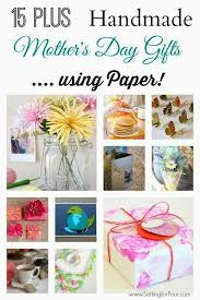 15 plus handmade diy mothers day gifts to make with paper fun to make and