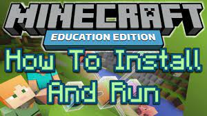 how to get minecraft education edition