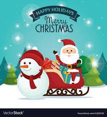 Holidays Snowman Beautiful Card Happy Holidays Xmas Santa Snowman Vector Image