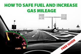 How To Figure Out Gas Mileage How To Save Fuel And Increase Gas Mileage Engine Oil Additives