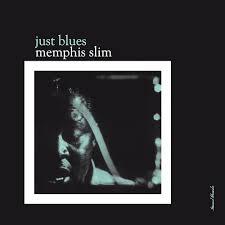 <b>Memphis Slim</b> - <b>Just</b> Blues (Vinyl LP) - Amoeba Music