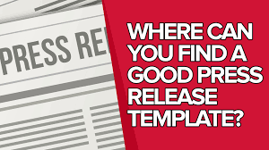 Press Release Templet Where Can You Find A Good Press Release Template Press Release