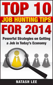 cheap job hunting tips job hunting tips deals on line at get quotations · top 10 job hunting tips for 2014 powerful strategies on getting a job in