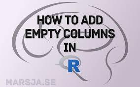 add an empty column to a dataframe in r