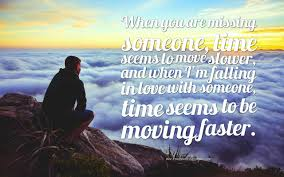 60 Quotes About Missing Someone You Love Freshmorningquotes
