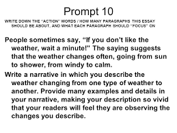 "prompts mr cowan prompt write down the ""action"" words how many  prompt 10 write down the action words how many paragraphs this essay should be about"